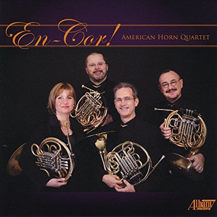 EN-COR! The American Horn Quartet