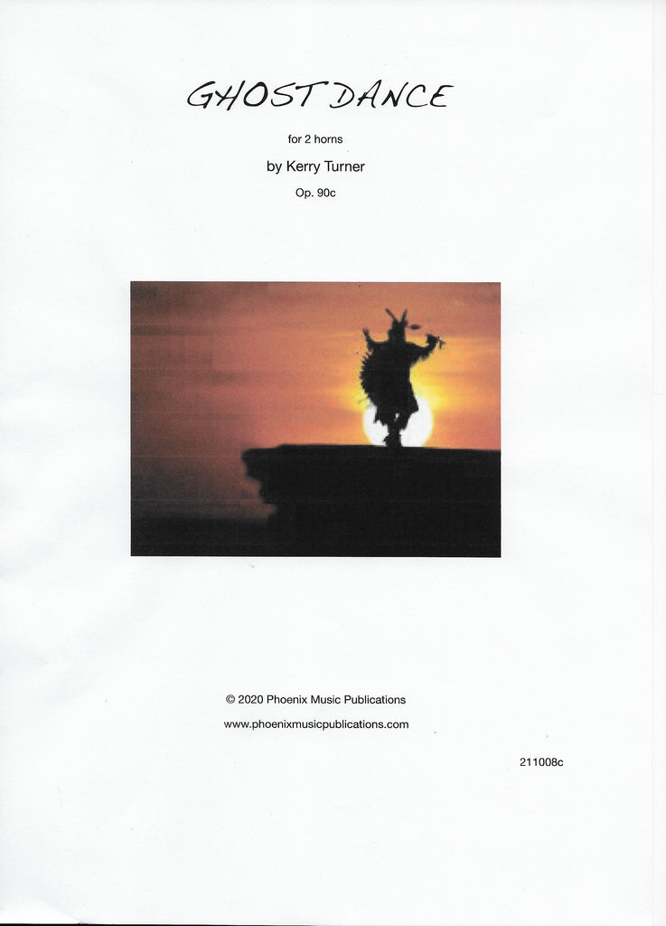Ghost Dance for 2 Horns Op. 90c - Kerry Turner (PDF)
