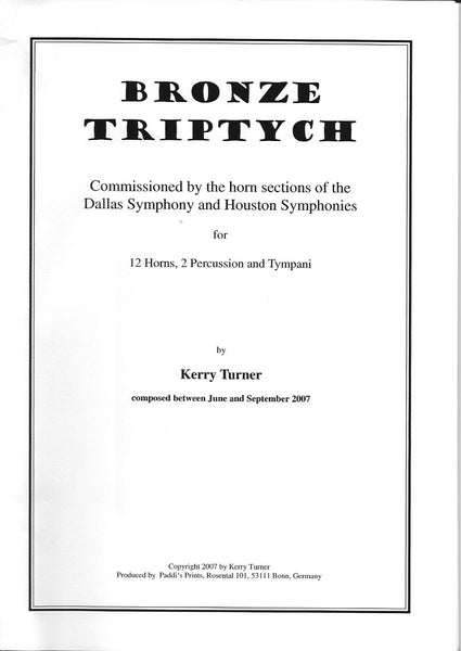 Bronze Triptych for 12 Horns and Percussion, by Kerry Turner - PDF Version