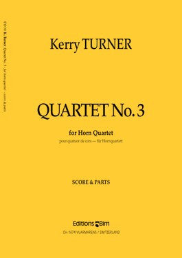 QUARTET NO. 3 for Horns, by Kerry Turner