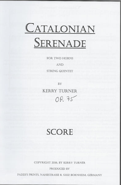 CATALONIAN SERENADE for 2 Solo Horns and String Quintet, by Kerry Turner