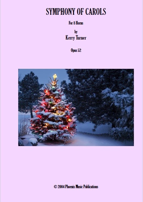 Symphony of Carols for 8 Horns (Alphorns optional) by Kerry Turner - PDF Version
