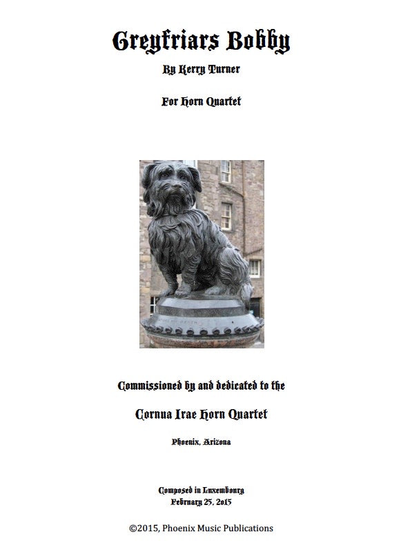 Greyfriars Bobby for Young Horn Quartet by Kerry Turner (PDF)