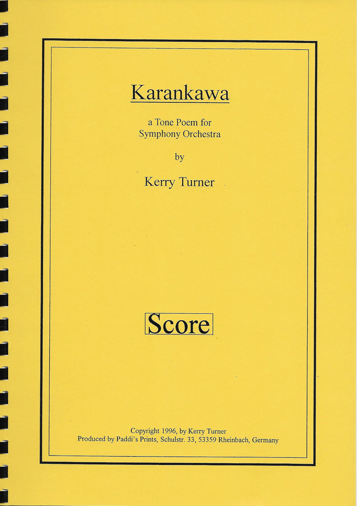 KARANKAWA for Symphony Orchestra, by Kerry Turner
