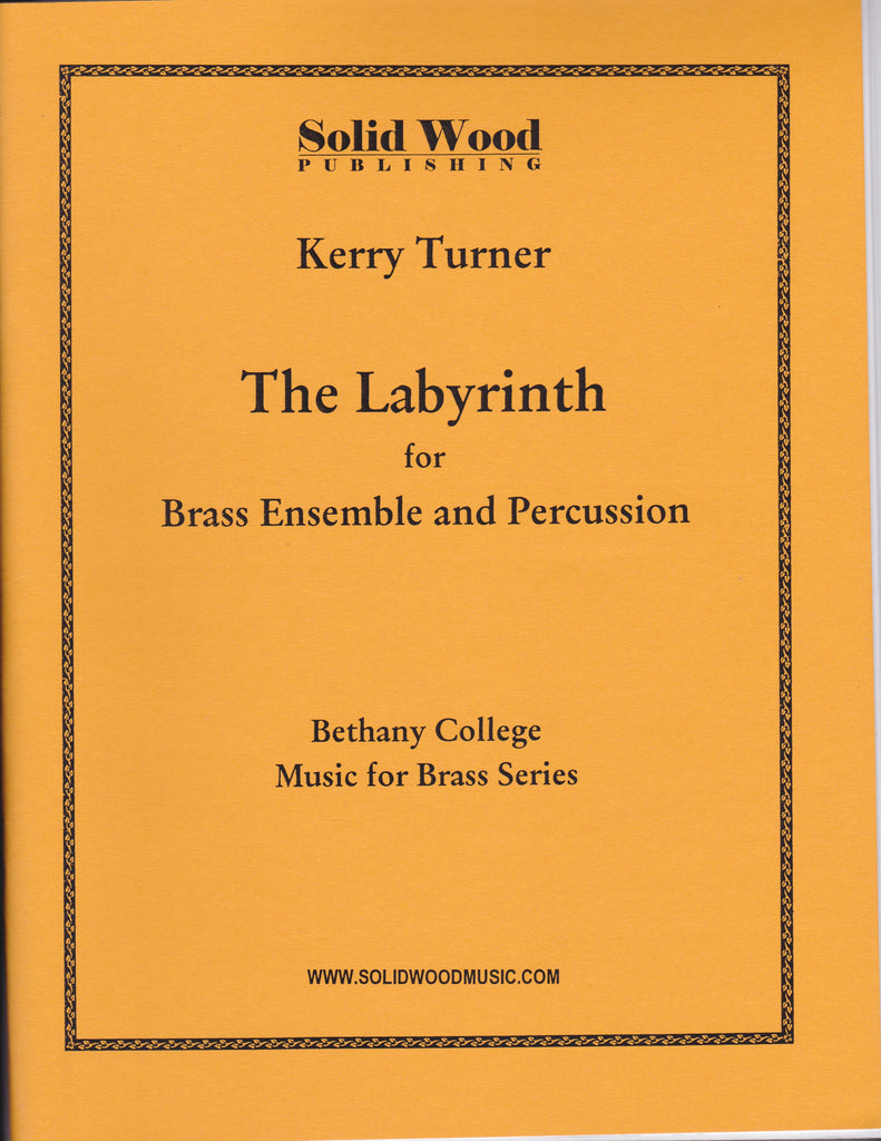 LABYRINTH for Brass Ensemble, by Kerry Turner
