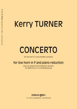 CONCERTO for Low Horn in F, by Kerry Turner