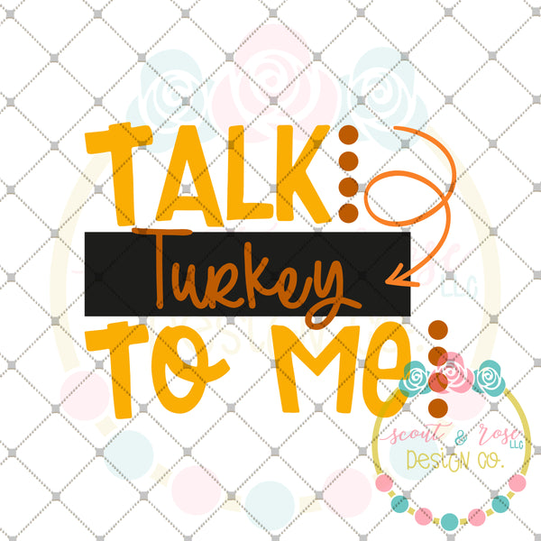 Talk Turkey to Me SVG DXF PNG