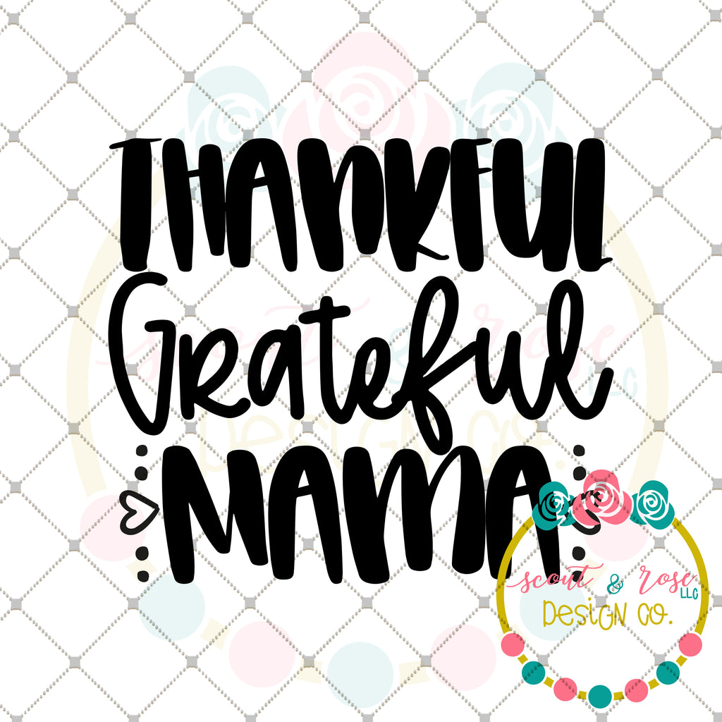 Thankful Blessed Mama SVG DXF PNG