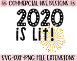 New Year 2020 Is Lit SVG DXF PNG (2019)