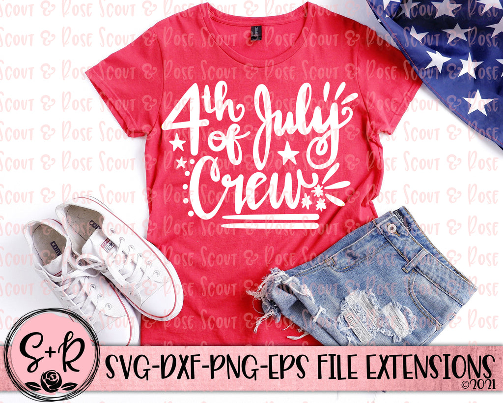 4th of July Crew Patriotic SVG DXF PNG EPS (2019)