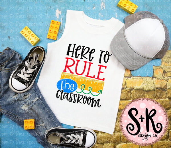 Here To Rule The Classroom SVG DXF PNG (2019)