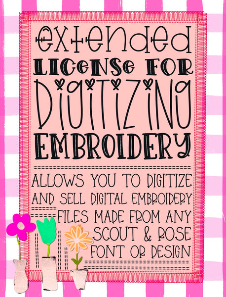 Extended License for Digitizing Embroidery - Fonts & Clip Art/Design Elements