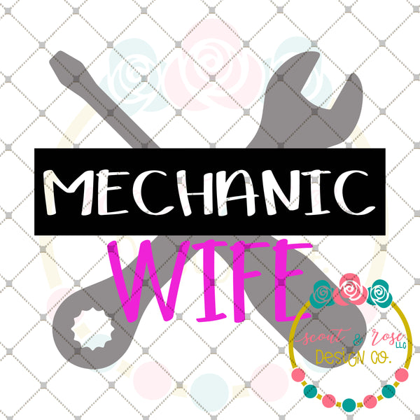 Mechanic Wife SVG DXF PNG