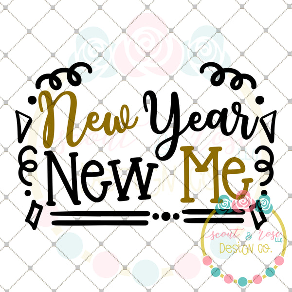 New Year New Me SVG DXF PNG