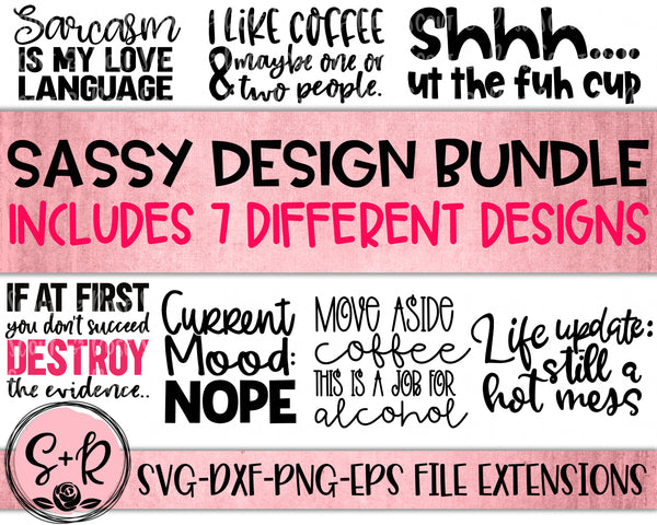 Sassy SVG Bundle SVG DXF PNG EPS (2021)
