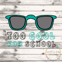 Too Cool For School SVG DXF PNG