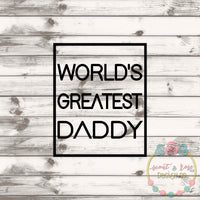 World's Greatest Daddy SVG DXF PNG