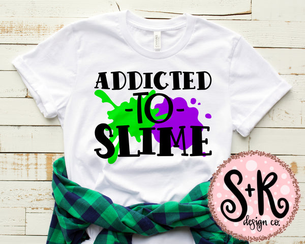 Addicted to Slime SVG DXF PNG (2019)