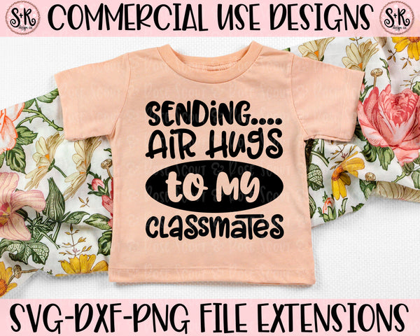 Air Hugs to My Classmates SVG DXF PNG (2020)