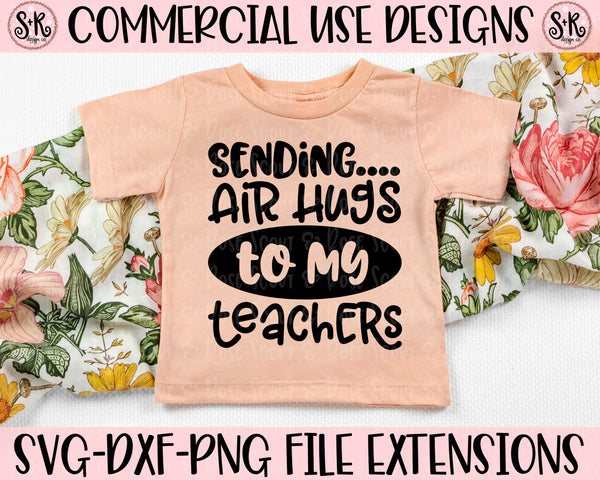 Air Hugs to My Teachers SVG DXF PNG (2020)