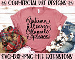 Autumn Leaves & Flannels Please SVG DXF PNG (2020)