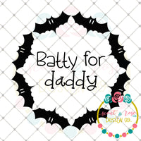 Batty for Daddy SVG DXF PNG