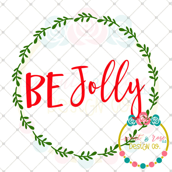 Be Jolly Wreath SVG DXF PNG