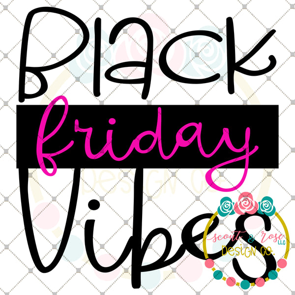 Black Friday Vibes SVG DXF PNG