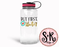 But First, Water SVG DXF PNG (2019)