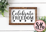 Celebrate Freedom SVG DXF PNG (2019)