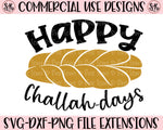 Happy Challah Days SVG DXF PNG (2019)