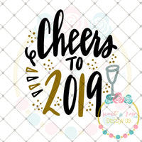 Cheers to 2019 SVG DXF PNG