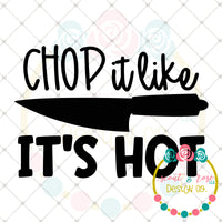 Chop It Like It's Hot SVG DXF PNG