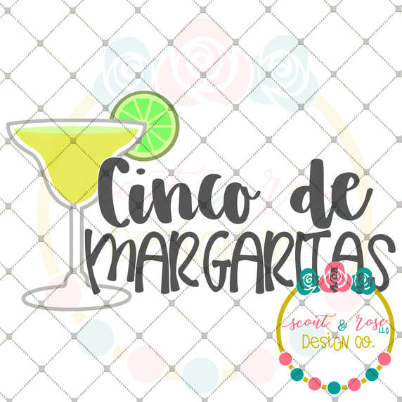 Cinco De Margarita SVG DXF PNG