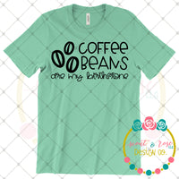 Coffee Beans Are My Birthstone SVG DXF PNG