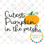 Cutest Pumpkin in the Patch SVG DXF PNG