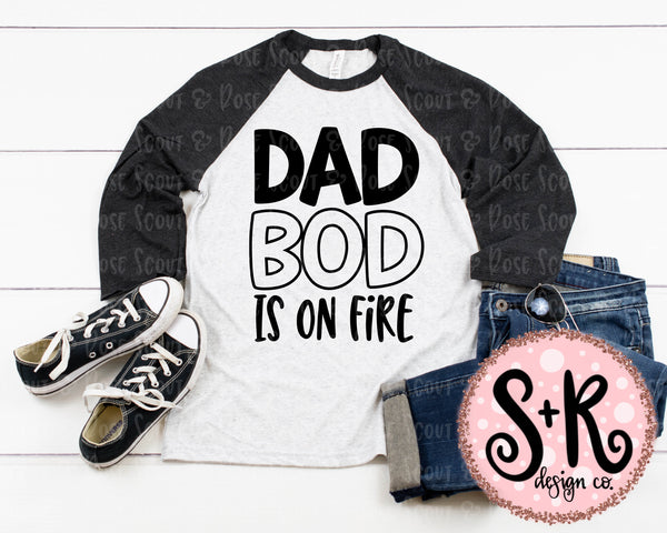 Dad Bod is on Fire SVG DXF PNG (2019)