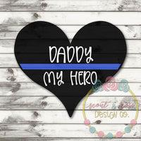 Police Blue Line Daddy My Hero SVG DXF PNG
