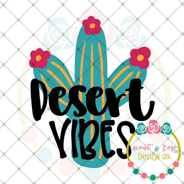 Desert Vibes SVG DXF PNG
