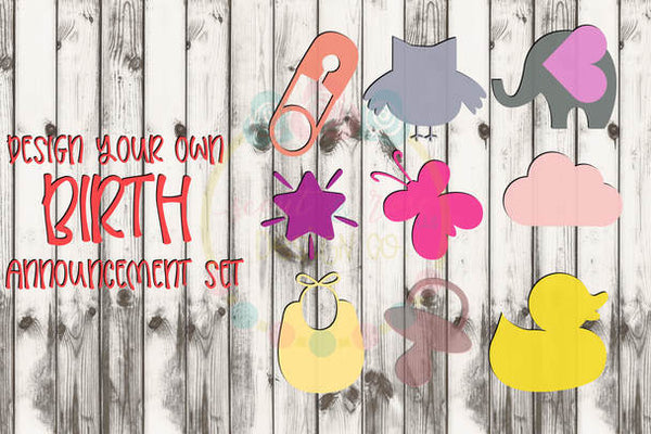 Design Your Own Birth Announcement Svg Dxf Png Scout And Rose