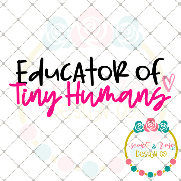 Educator of Tiny Humans SVG DXF PNG
