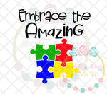 Embrace the Amazing Autism SVG DXF PNG