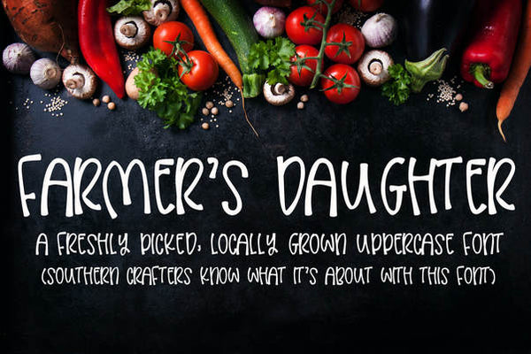 Farmers Daughter Font
