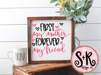 First My Mother Forever My Friend SVG DXF PNG (2019)