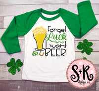 Forget Luck I Want Beer SVG DXF PNG (2019)