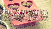 Fudgy Brownies Font