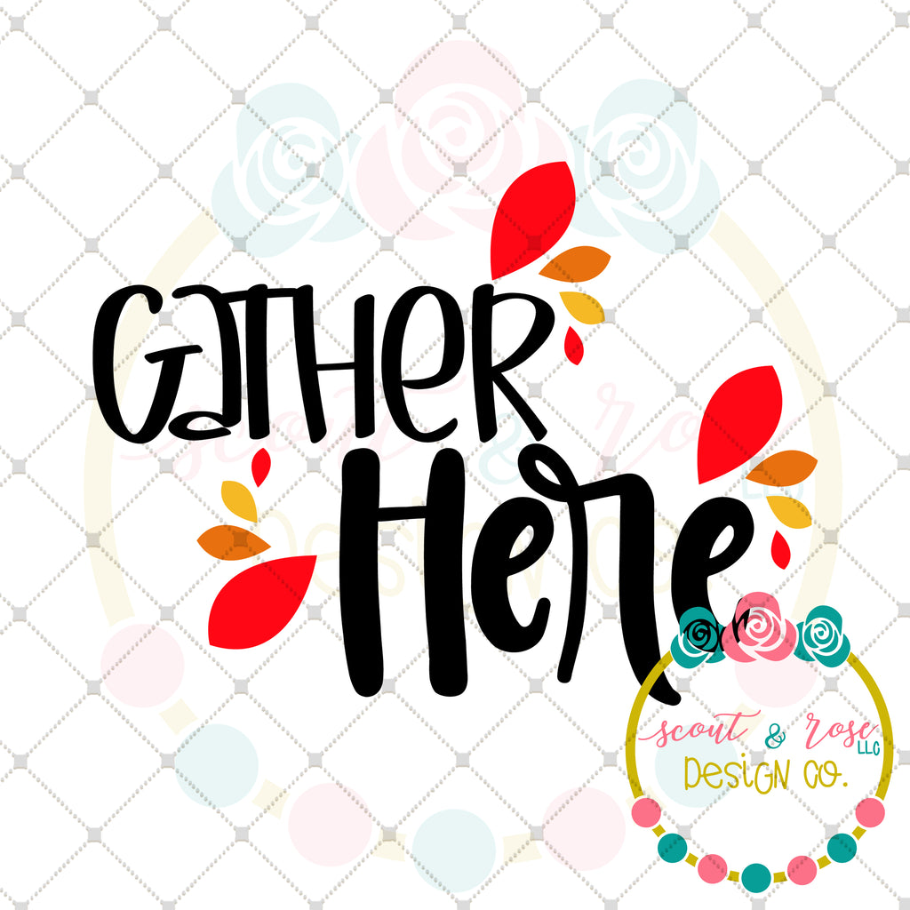 Gather Here SVG DXF PNG