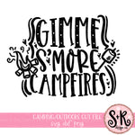 Gimme S'more Campfires SVG DXF PNG (2019)