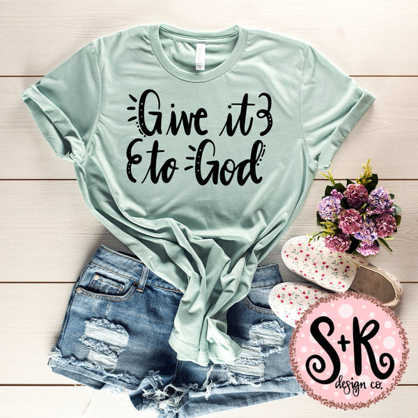 Give It To God SVG DXF PNG (2019)