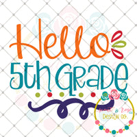 Hello 5th Grade SVG DXF PNG